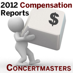 2012 Compensation Reports Concertmasters