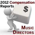 2012 Orchestra Compensation Reports Music Directors