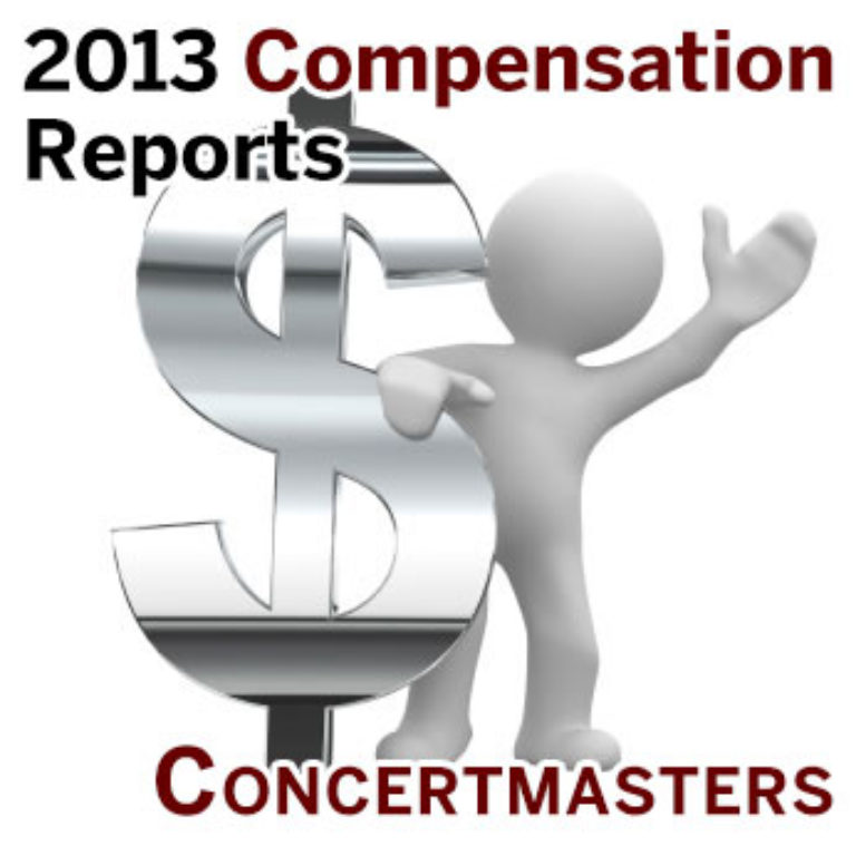 2013 Compensation Reports: Concertmasters