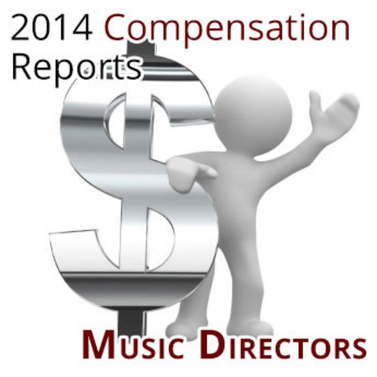 2014 Orchestra Compensation Reports: Music Directors