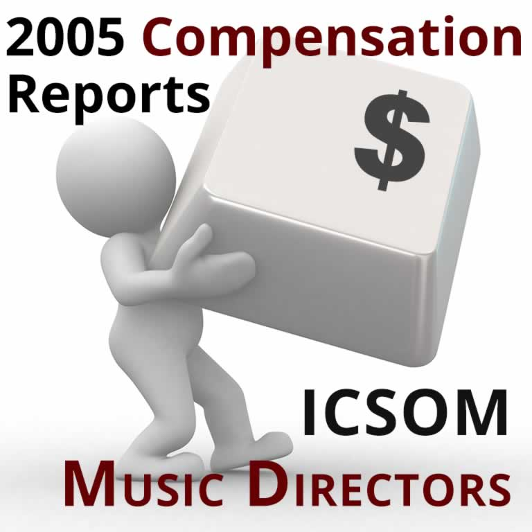 2005 Compensation Report: ICSOM Music Directors
