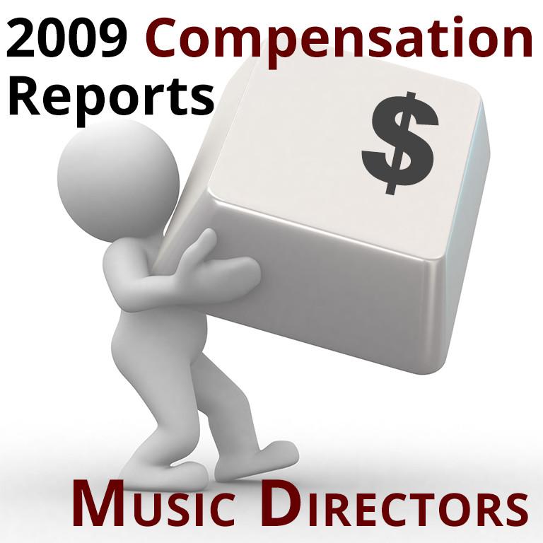 2009 Compensation Report: ROPA Music Directors