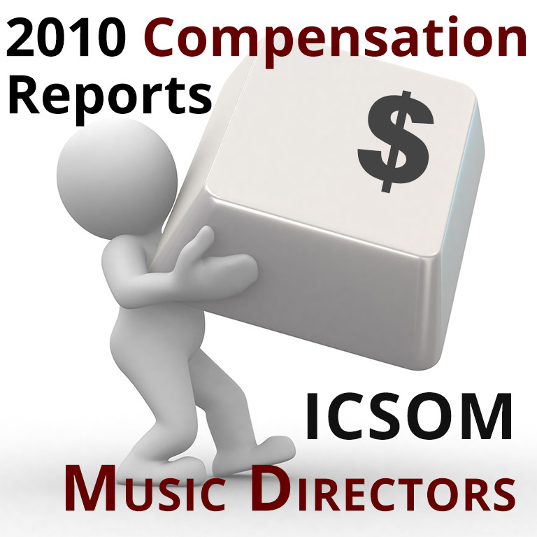 2010 Compensation Reports: ICSOM Music Directors