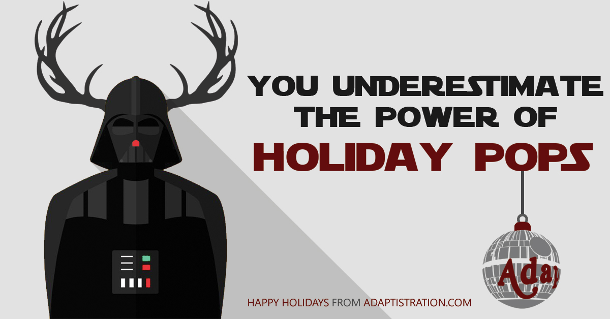 Happy Holidays from Adaptistration