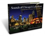 Sounds of Chicago's Lakefront: A Celebration of the Grant Park Music Festival