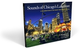 A celebration of the Grant Park Music Festival - order your copy now!